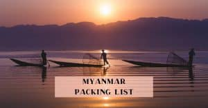 Packing list Myanmar