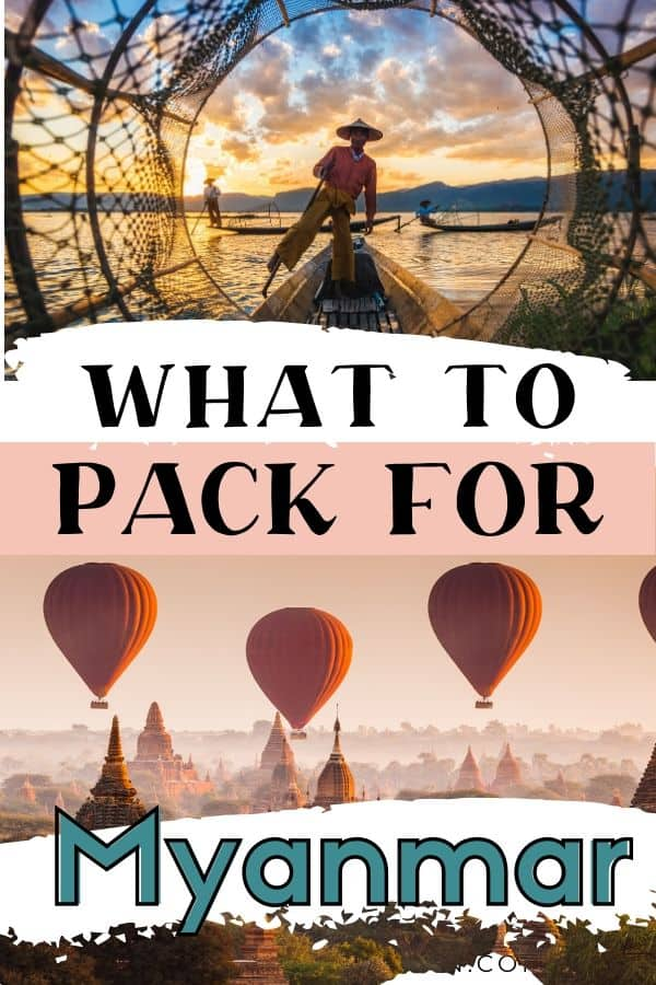 If you are travelling to Myanmar.make sure you have the right clothing and accessories packed. Use this downloadable Myanmar packing list to assist you with everything you need in this Southeast Asian country. When you visit Myanmar ensure you know the different areas and their climates and what season you will be visiting in. #travelmyanmar #myanmarpackinglist #myanmarclothes #visitmyanmar