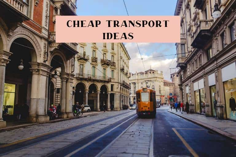 ways to get cheap transport travelling