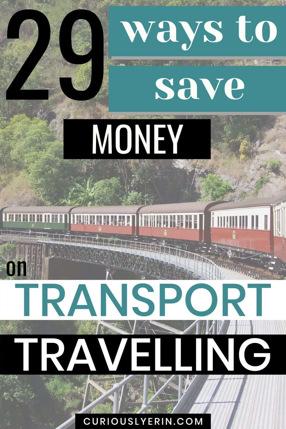 Travelling and Transportation: Implement These 29 Ways to Save Money