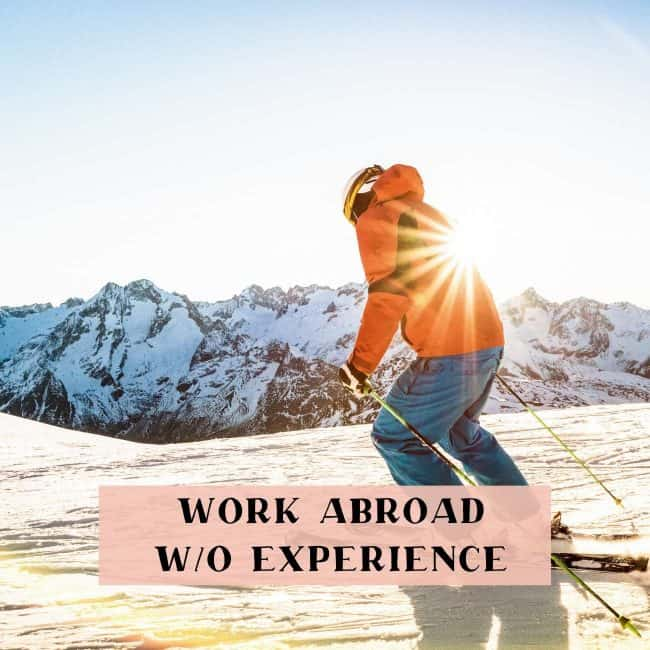 work abroad without experience
