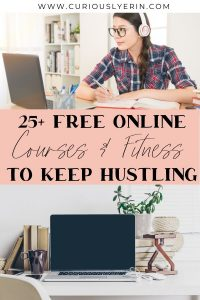 25+ FREE Online Courses & Fitness Classes to Keep you Hustling and active while at home. Many of these free online classes have special free periods while the pandemic is happening and we all need to stay inside. Use these courses to learn new skills or upskill old ones. The fitness classes will keep you active physically and mentally #stayhome #freefitnessapps #freeonlinelearning #digitalnomad