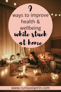 Use these 9 ways to improve health and wellbeing during times of stress and a lack of motivation. Productivity comes from implementing healthy lifestyle changes which will get you through this tough time mentally and physically. Control stress levels and emotions enabling you to be a better version of yourself. #managestress #stuckathomeactivities #healthylifestyle #staycation