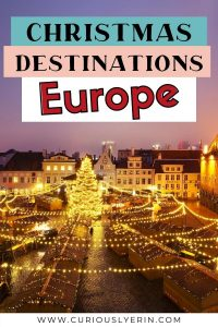 Magical Christmas destinations in Europe. Discover where to go in Europe for Christmas break, the best cities for Christmas, where you can experience a traditional Christmas ceremony, visit Santa and the elves in the north pole, budget travel destinations during the holidays and the best place to escape the cold for some winter sun. #christmasbreaks #christmastravelideas #christmasvacation #christmasdestinations