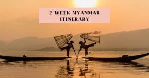 Myanmar solo travel itinerary