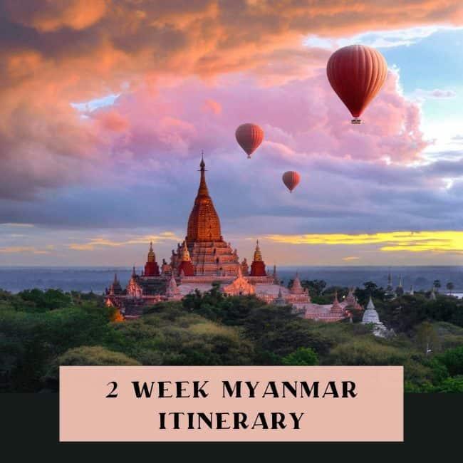 Myanmar itinerary 2 weeks