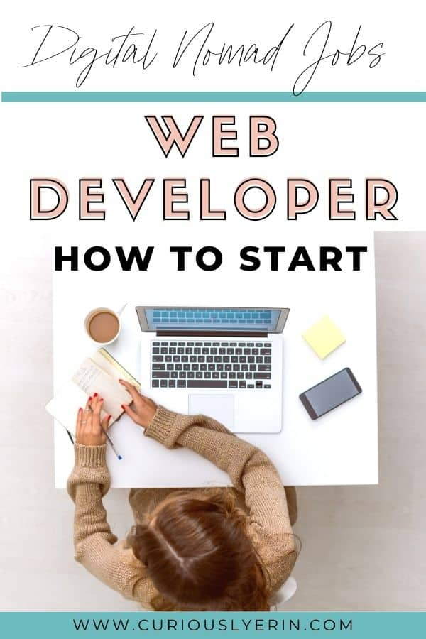 Are you wondering how to become a web developer? This guide explains the top skills to become a remote web developer so that you can work and travel around the world as a digital nomad. Start your online business today! #webdeveloper #workandtravel #remotejobs #workabroad