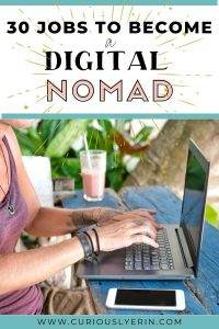 If you're ready to live the digital nomad lifestyle these 30 jobs with tips and advice from experts who are successfully working remotely will let you know how you can get started. In this article find 30 of the best digital nomad jobs, how much they pay, how to start working and other tips on how to become a digital nomad #digitalnomadjobs #workandtravel #remotejobs #longtermtravel