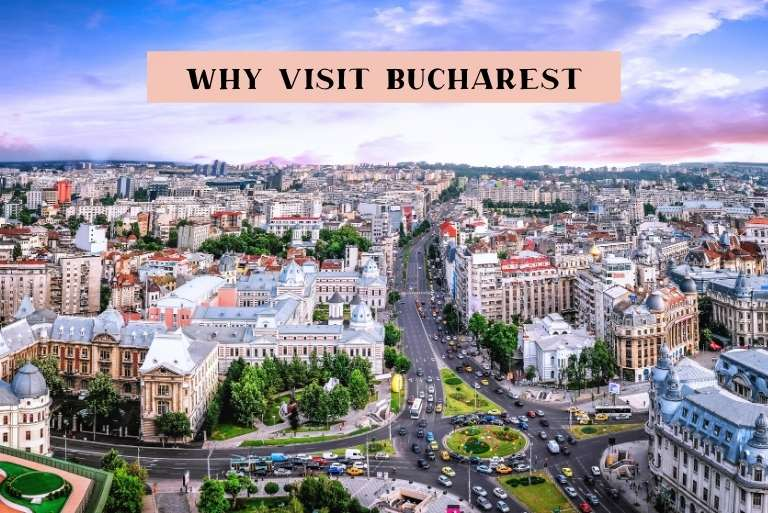 Why you should visit Bucharest Romania