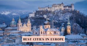 The best cities in Europe