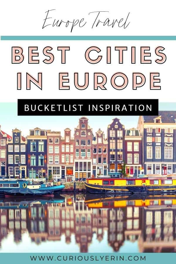Discover the best cities in Europe in this ultimate guide of 10 beautiful European cities