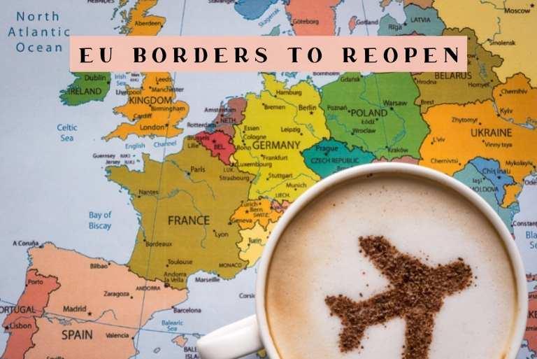 EU Borders to Reopen