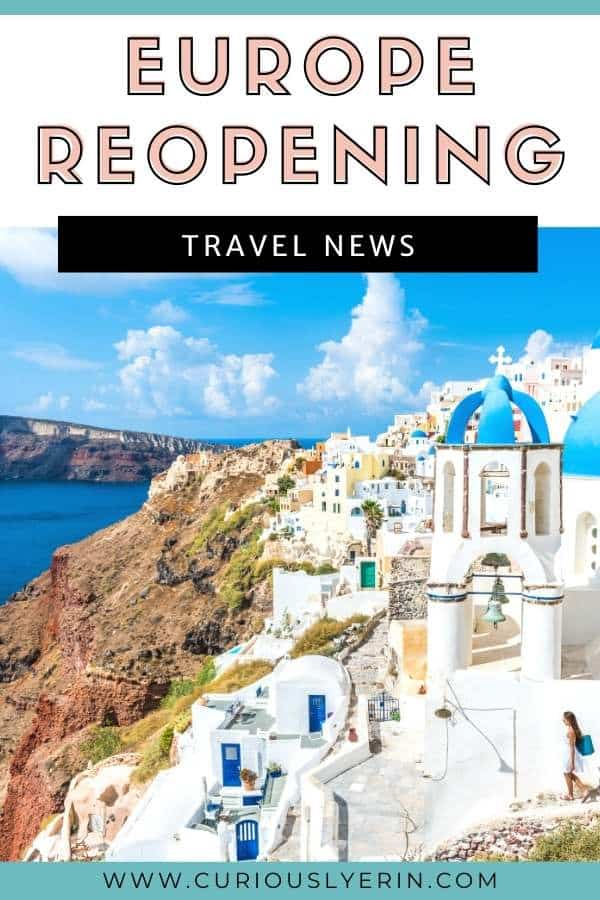 Ready to explore Europe again? In this article you'll find the information you need about Europe reopening orders to international tourism